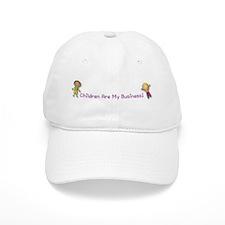 Children Are My Business Baseball Baseball Cap