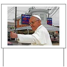 Pope Visits Pat's Yard Sign
