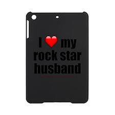 """Love My Rock Star Husband"" iPad Mini Case"