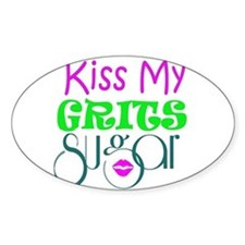kiss my grits Decal