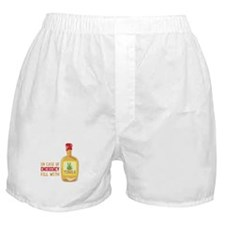 In Case Of Emergency Fill With Boxer Shorts