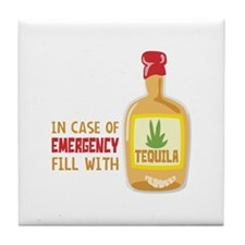 In Case Of Emergency Fill With Tile Coaster