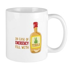 In Case Of Emergency Fill With Mugs