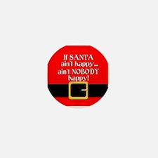 Santa Ain't Happy Mini Button