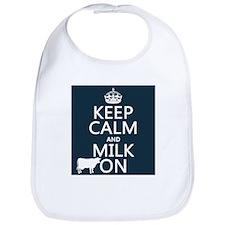 Keep Calm and Milk OnKeep Calm and Milk On Bib