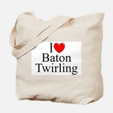 """I Love (Heart) Baton Twirling"" Tote Bag"
