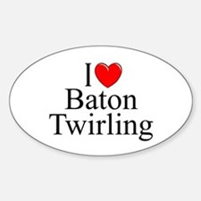 """I Love (Heart) Baton Twirling"" Oval Decal"