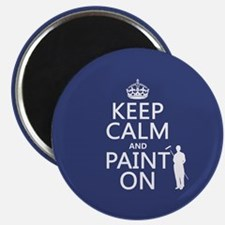 Keep Calm and Paint... Magnets