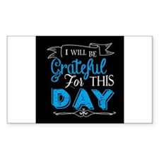 Grateful for this day Decal