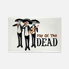 Pay Of The Dead Magnets
