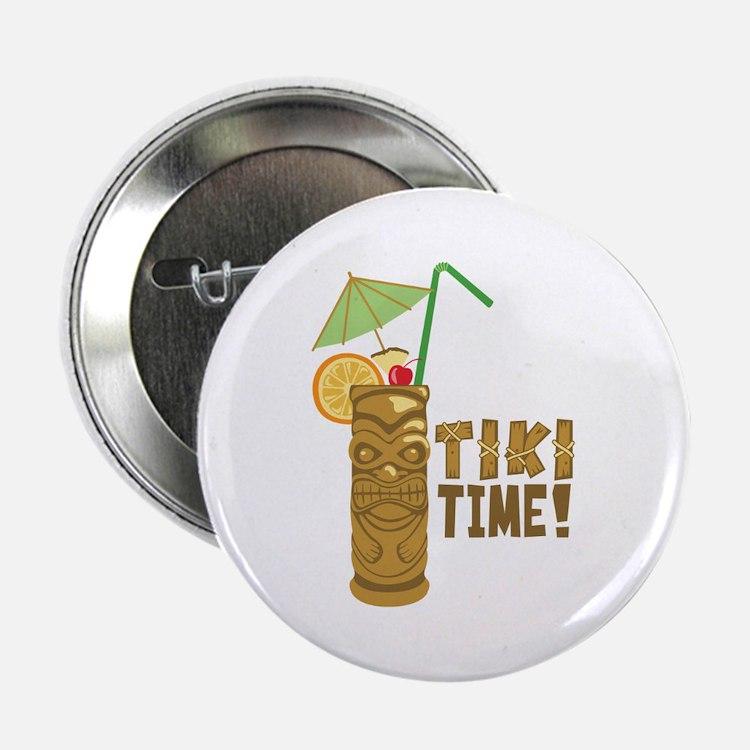 """Tiki Time! 2.25"""" Button"""