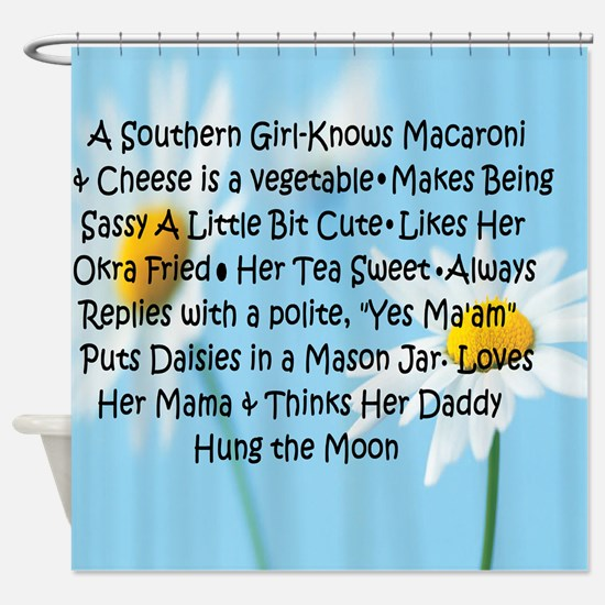 Southern Girl Shower Curtain