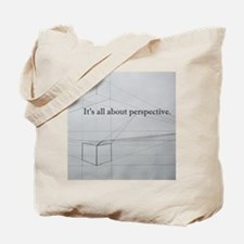 It's all about Perspective Tote Bag