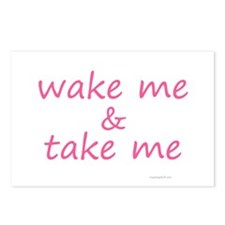 wake me & take me pink Postcards (Package of 8)