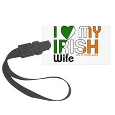 I Love My Irish Wife Luggage Tag