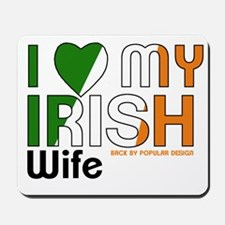 I Love My Irish Wife Mousepad