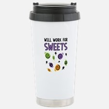 WILL WORK FOR SWEETS Travel Mug