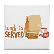 Lunch Is Served Tile Coaster