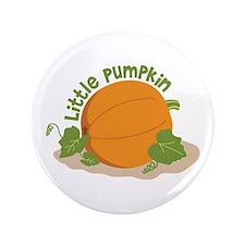 """Little Pumpkin 3.5"""" Button"""