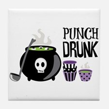 PUNCH DRUNK Tile Coaster