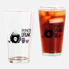 PUNCH DRUNK Drinking Glass