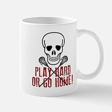 Play Hard or Go Home Mugs