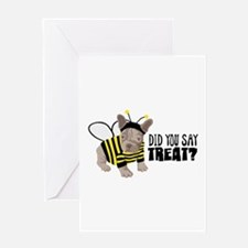 DID YOU SAY TREAT? Greeting Cards