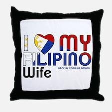 I Love My Filipino Wife Throw Pillow