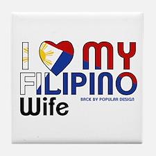 I Love My Filipino Wife Tile Coaster