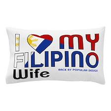 I Love My Filipino Wife Pillow Case