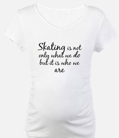 Skating Who We Are Shirt