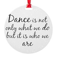 DanceWhoWeAre Ornament