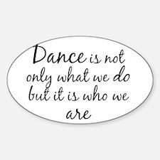 DanceWhoWeAre Decal