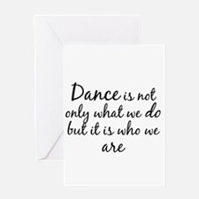DanceWhoWeAre Greeting Cards