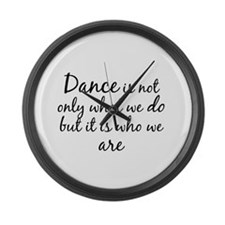 DanceWhoWeAre Large Wall Clock