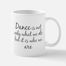 DanceWhoWeAre Mugs