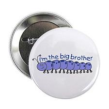 i'm the big brother caterpillar Button