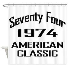 1974, 40th Birthday Shower Curtain