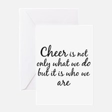 Cheer Who We Are Greeting Cards