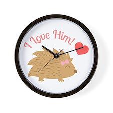 Cute Female Hedgehog, I Love Him Wall Clock