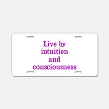 Intuition Consciousness Aluminum License Plate