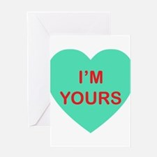 IM YOURS - Candy Heart Greeting Cards
