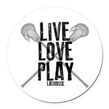 Live, Love, Play Lacrosse Round Car Magnet
