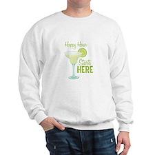 Happy Hour Starts HERE Sweatshirt