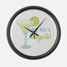Make Mine A Margarita! Large Wall Clock