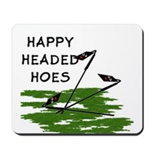 Happy Headed Hoes Mousepad