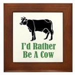 Rather Be A Cow Framed Tile