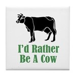 Rather Be A Cow Tile Coaster