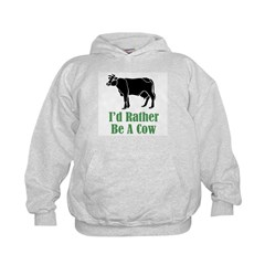Rather Be A Cow Hoodie