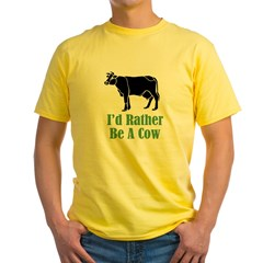Rather Be A Cow T